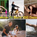 10 Easy Ways To Burn 100 Calories Now