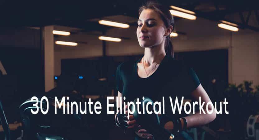 30 Minute Elliptical Workout | Health | Fitness
