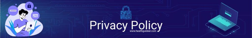 Privacy Policy Healthguideer.com
